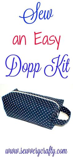 Sew an easy Dopp Kit. This is an easy to sew boxy zippered pouch pattern and tutorial. #doppkit #zipper #pouch #bag #sewingtutorial
