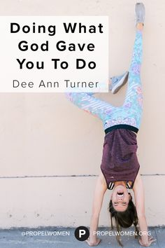 """""""Doing What God Gave You To Do"""" - by Senior Executive Chick- fil- A, Dee Ann Turner."""