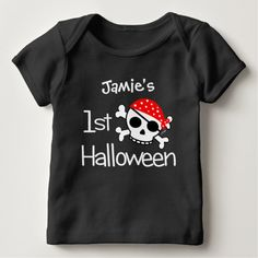 Baby's First Halloween Pirate Skull T-shirts.  Customize it with a name at Zazzle > http://www.zazzle.com/happybabytees/gifts?cg=196672742299198655
