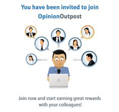 You have been invited to join OpinionOutpost - Join now and start earning great rewards with your colleagues! It is a pretty good experience so far for me, and I feel pretty good about recommending it to you on social media. I have had all good experiences with Opiniion Outpost #surveys #getpaidforsurveys #ad