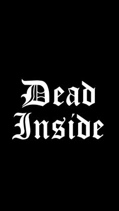 Dead Inside is part of pencil-drawings - pencil-drawings Mood Wallpaper, Dark Wallpaper, Aesthetic Iphone Wallpaper, Wallpaper Quotes, Wallpaper Backgrounds, Aesthetic Wallpapers, Tatoo Heart, Petit Tattoo, Sutra