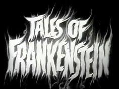 Tales of Frankenstein COMPLETE