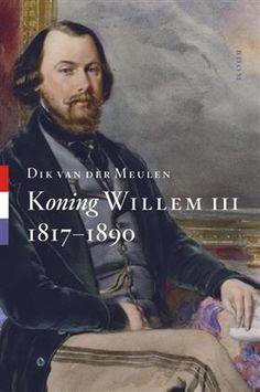 Libris Geschiedenisprijs 2014: Koning Willem III - Dik van der Meulen