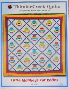 "Quilt pattern designed by Roxie & Joe Wood of Thimble Creek Quilts - Little Monkeys for Collin - Finished size about 59"" by 59"""