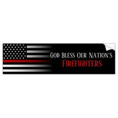 God Bless Our Nation's Firefighters Bumper Sticker   firefighter engagement, firefighter room, female firefighter #companyofficer #blackandtan #firegifts, back to school, aesthetic wallpaper, y2k fashion Firefighter Room, Firefighter Engagement, Firefighter Birthday, Female Firefighter, Firefighter Quotes, Volunteer Firefighter, Firefighters, Volunteer Gifts, Volunteer Appreciation