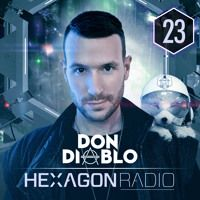 Don Diablo - Hexagon Radio Episode 023 by HEXAGON on SoundCloud
