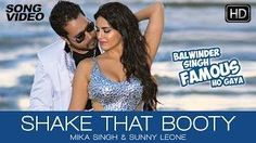This party season, tune into latest bollywood chartbuster \'Shake that Booty\' with the sizzling Sunny Leone & hit-machine Mika Singh from movie \...