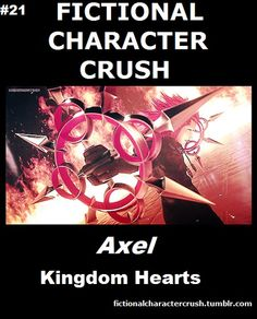 Fictional Character Crush #21 Axel from Kingdom Hearts