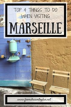 TOP 4 THINGS TO DO WHEN VISITING MARSEILLE // www.fromdreamtoplan.net