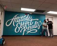 lettering, logo, font inspiration - Attitude Effort Results mural by Office Mural, Office Walls, Types Of Lettering, Lettering Design, Wall Lettering, Wall Logo, Mural Art, Wall Murals, School Murals
