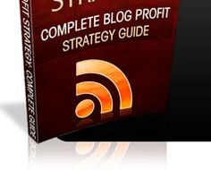 """Blog Profit Strategy -""""You've Just Stumbled Across The Complete Resource For Exposing (and Replicating) The Trade Secrets Of The Wealthiest Bloggers! Get the FULL Guide for FREE """""""