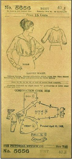 1907 Ladies Waist = Without Lining, Having Adjustable Shield - Pictorial Review Pattern #5656