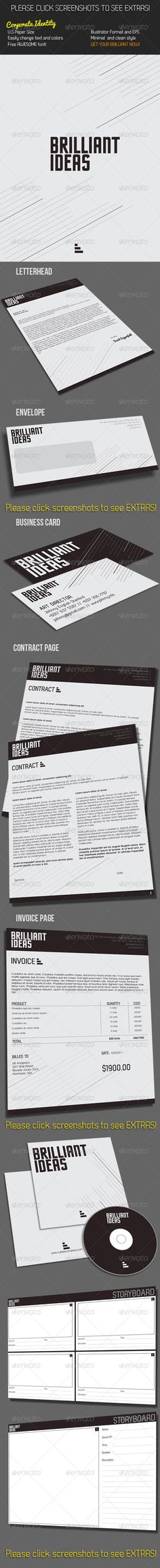 Brilliant Corporate Identity  #GraphicRiver             Brilliant Ideas Corporate ID. This is a simple and clean design for corporate id suitable for any company or agency.   Information :   1. Letterhead (ALL IN U.S PAPER SIZE) 2. 2 Business Cards (front and back) 3. Envelope 4. 2 Contract Page layout 5. Invoice Page 6. CD Book sleeve 7. 2 Storyboard Layouts (NEW)   File Included   1. Illustrator Format & EPS 2. CS3 & CS4 Format 3. Bleed ready   Easily to change font and color; Fully…