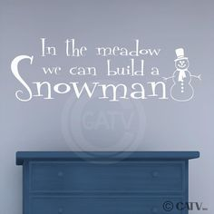 In the meadow we can build a snowman Vinyl lettering wall decal sticker by VinylLettering