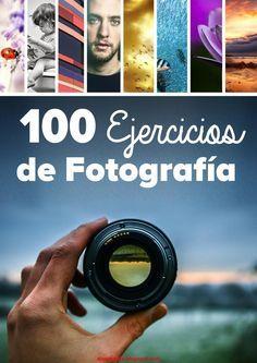 100 ejercicios de fotografía by blog del fotógrafo