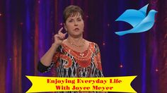 """Joyce Meyer 2015 - """"Who is God """" - """"Learn How Think Better"""""""