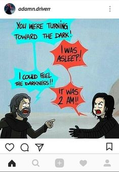 "Luke Skywalker and Ben Solo. ""It was 2 am!"""