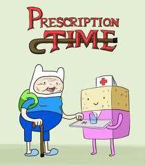 Adventure Time AKA Perscription Time