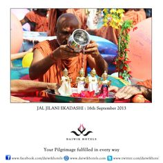 JAL JILANI EKADASHI: 16TH SEPTEMBER, 2013-  This ekadashi falls on the eleventh day of the shukla paksha, the bright fortnight of the month of Bhadra. It is called Jal Jilani as on this day Lord Krishna and his friends bathed in the Yamuna River and so Krishna images in temples are given a ceremonial bath.