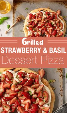 A lightly sweetened dessert perfect for a summer BBQ with grilled pizza crust, creamy cheese spread and fresh strawberries tossed with honey and basil. Grilled Pizza, Dessert Pizza, Creamy Cheese, Cheese Spread, Summer Bbq, Tossed, Vegetable Pizza, Strawberries, Basil