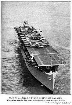 USS Langley (CV1) - Entrata in servizio7 aprile 1913 Destino finaleaffondata il 27 febbraio 1942 Caratteristiche generali Dislocamento19 360 tons (come Jupiter) 11 500 tons (come Langley) 13 000 tons (normale come Langley) Lunghezza165,40 m Larghezza19,80 m Pescaggio5,48 m Ponte di volo183x22 mm Velocità15,5 nodi  (28,7 km/h) Equipaggio468 tra marinai, sottufficiali ed ufficiali