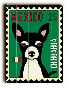 Chihuahua Postage Stamp Wood Sign