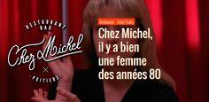 Chez Michel, il y a bien une femme des années 80