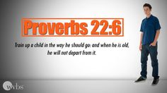 """Proverbs 22:6 """"Building Great Kids"""""""