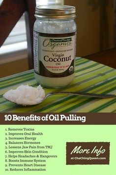 Health Remedies 10 Benefits of Coconut Oil Pulling – Why I Swish with Coconut Oil Everyday - Here are 10 benefits of coconut Oil Pulling (swishing with oil). Then, I'll tell you why I swish with coconut oil most mornings. Coconut Oil For Teeth, Natural Coconut Oil, Coconut Oil Hair Mask, Coconut Oil Uses, Benefits Of Coconut Oil, Organic Coconut Oil, Swishing Coconut Oil, Thing 1, E 10