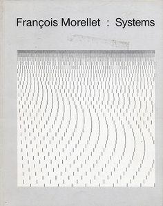 Francois Morellet : Systems