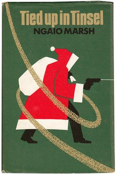 'Tied up in Tinsel' by Ngaio Marsh. Cover design by George Critchard. 1973