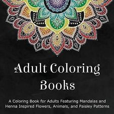 IN OZ FASTAdult Coloring Books Coloring Book Adults Featuring Mandalas Henna