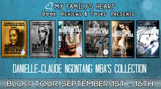 ~~Meet Author Danielle-Claude Ngontang Mba~~ Check Out Her Coulda Would Shoulda Song Series and her Semya Slotin Mystery's Series Wait And Watch, Mystery Series, Writer, About Me Blog, Tours, Spotlight, Reading, Book Reviews, Type 1