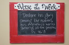 """Verse of the Week Chalkboard Red Door by kijsa on Etsy.  Would like ths to say """"Saint of the week"""" then could write the saint's name and any prayer requests..."""