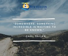 """""""Somewhere, something incredible is waiting to be known."""" --Carl Sagan. We'll be right there with you on your journey to find it....  #MotivationMonday #MondayMotivation #MotivationalMonday #Inspiration #Quotes"""