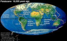 Image result for world map when continents were connected geology earth during pleistocene 18000 years ago gumiabroncs Gallery