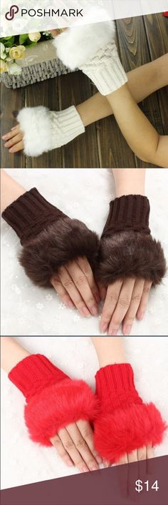 Faux fur Cute!! Wrist warmers! Boutique bought! I have in red! Deep red! Brown! Ivory! And grey! One of each - I'll add more as I find them bringing out my fall items! Great for texting, driving. typing, taking notes, anywhere that's a bit cold but you still need your fingers & as a bonus the fur adds padding right at the top of your palms! Boutique Other