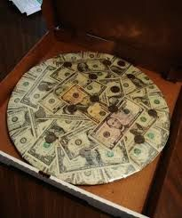 Cash Pizza gift.  use a round carboard and layer with bills. Present it in a pizza box.   http://kleone2u.hubpages.com/hub/makingmoneypizzas