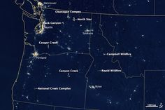 Fires at Night in the U.S. Northwest: Fires burn night and day across Washington, Idaho, and Oregon.