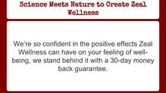 The Science of Zeal Wellness   Zeal For Life Products  Visit http://whatis.Zealforlife.com for more details.