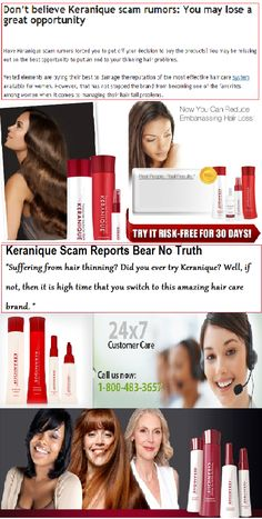 False Keranique scam reports are present on the web. If the brand is performing well, why these reports are here? This is fishy. Keranique scam is not true.
