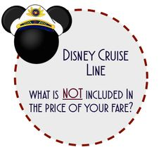 What is Not Included in the Cost of a Disney Cruise | DCL Prep School