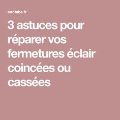 3 astuces pour réparer vos fermetures éclair coincées ou cassées