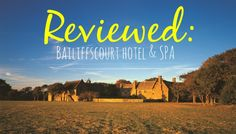 Reviewed: Bailiffscourt Court Hotel & Spa, Climping, West Sussex