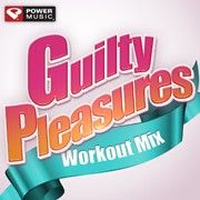 Guilty Pleasures Workout Mix  what a great workout list of songs.  Stuff to make you smile