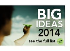Big Ideas for 2014: The Year of Good Writing (and the One Key to Creating It) | LinkedIn