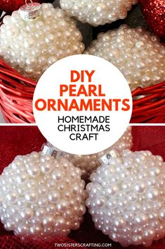 DIY Pearl Ornaments - a homemade Christmas Craft that is sure to please as a homemade Christmas Gift or as a very special ornament for your own Christmas Tree. We have all the step by step instructions you'll need to make these gorgeous Pearl Ornaments. Homemade Christmas Crafts, Homemade Ornaments, Diy Christmas Gifts, Handmade Christmas, Diy Christmas Tree Topper, Outdoor Christmas Tree Decorations, Victorian Christmas Ornaments, Navidad Diy, Diy Weihnachten