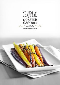 garlic roasted carrots / The Yellow Table / The Fresh Exchange Side Dish Recipes, Vegetable Recipes, Vegetarian Recipes, Cooking Recipes, Healthy Recipes, Vegan Meals, Vegan Desserts, Delicious Recipes, Vegetable Side Dishes