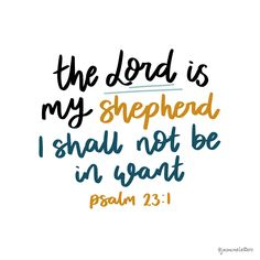This well know scripture verses is from Psalm 23 - The Lord is my shepherd I shall not be in want. Scripture Verses, Bible, Lord Is My Shepherd, Psalm 23, Inspirational Quotes, Biblia, Life Coach Quotes, Inspiring Quotes, Bible Scriptures