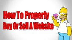 How To Properly Buy Or Sell A Website | Buying And Selling Websites Tips